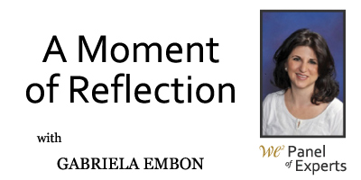 A Moment of Reflection with Gabriela Embon - We2 Weekly Wisdom